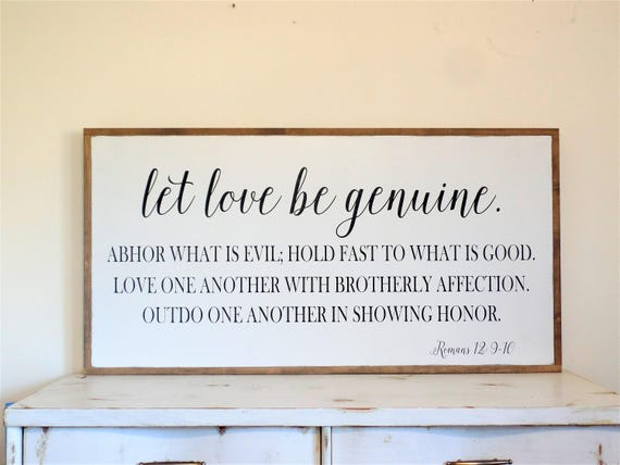 Let Love Be Genuine Wood Sign Romans 12 Christian Wall Art Bible Verse Wooden Sign Inspirational Scripture Large Wall Sign