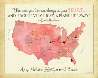 Carrie Bradshaw Friend Quote Moving Away Gift For Friends US Map Art Long Distance Friendship Custom
