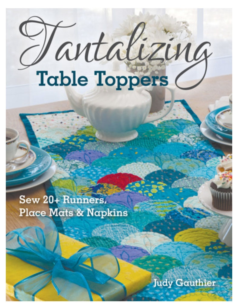 Tantalizing Table Toppers by Judy Gauthier image 1