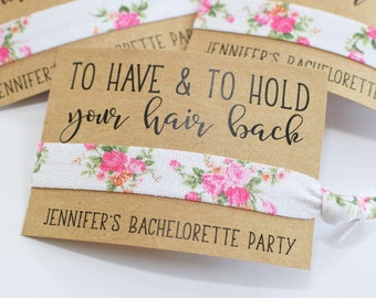 Bachelorette Party Favors//To Have & To Hold Your Hair Back//Bachelorette Party//Elastic Hair Tie//Creaseless Hair Tie