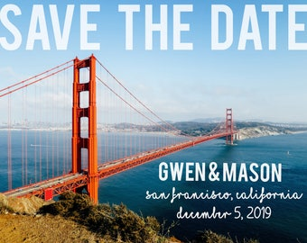 SALE: Save the Date Card with Photo for Wedding Announcement - San Francisco, California or Your City and State