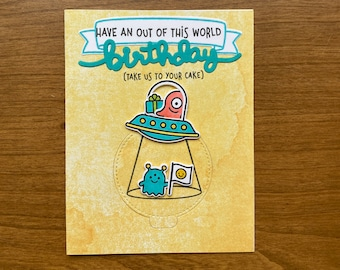 Have an Out of this World Birthday Handmade Greeting Card