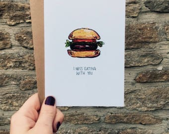 I Miss Eating With You Hand Drawn Greetings Card
