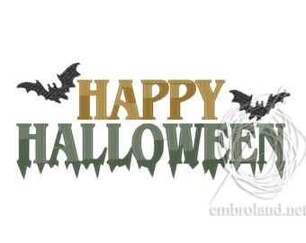 Happy Halloween Embroidery Design - Halloween Embroidery Files - Halloween Embroidery Sayings - Bats Embroidery Design - Instant Download