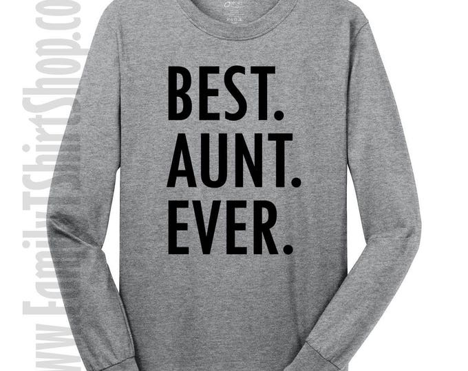 Best Aunt Ever Long Sleeve T-shirt