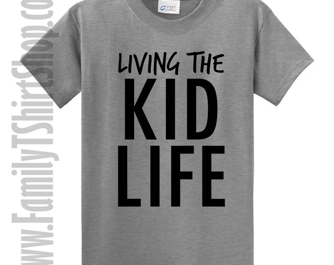 Living The Kid Life T-shirt