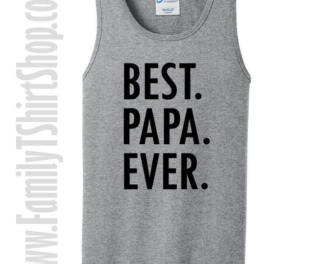 Best Papa Ever Tank Top