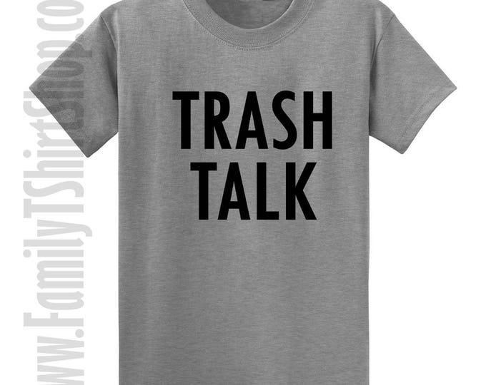 Trash Talk T-shirt