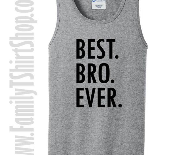 Best Bro Ever Tank Top