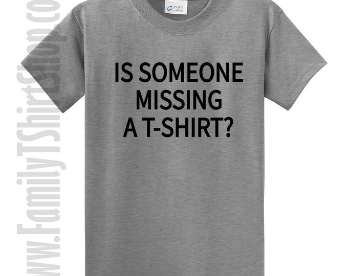 Is Someone Missing a T-shirt? T-shirt