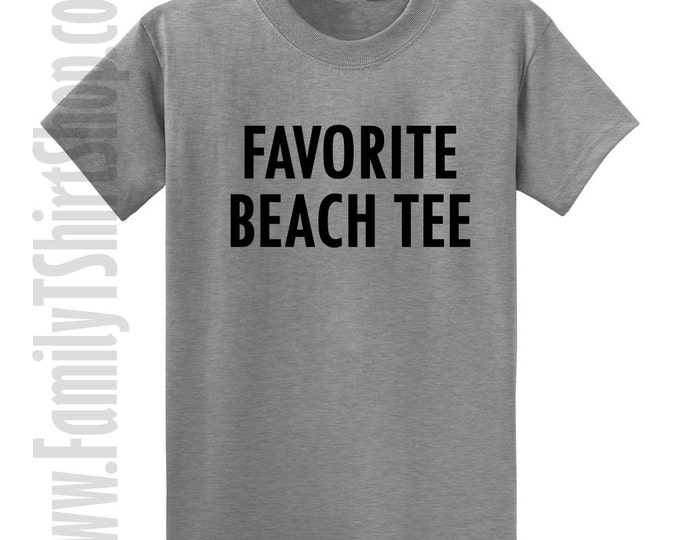 Favorite Beach Tee T-shirt