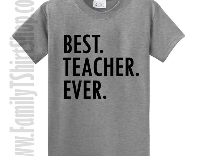 Best Teacher Ever T-Shirt