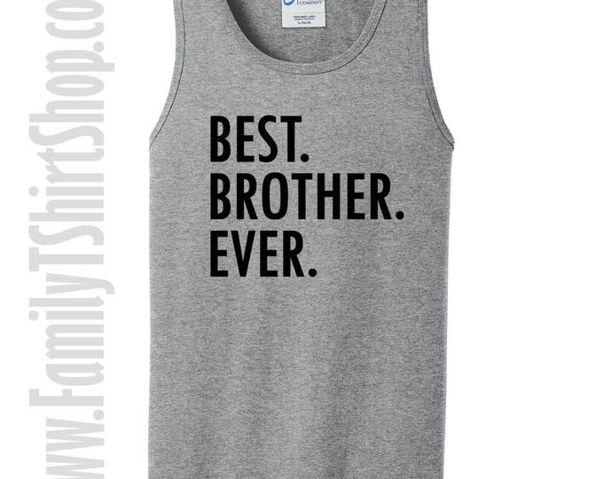 Best Brother Ever Tank Top