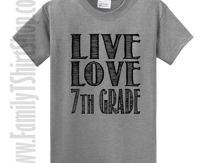 Live Love 7th Grade T-Shirt