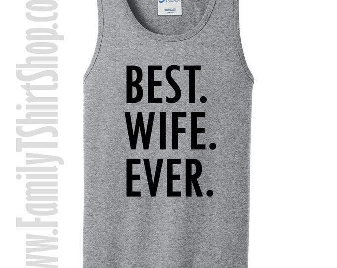 Best Wife Ever Tank Top