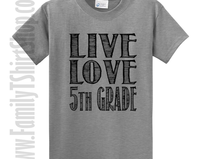 Live Love 5th Grade T-Shirt