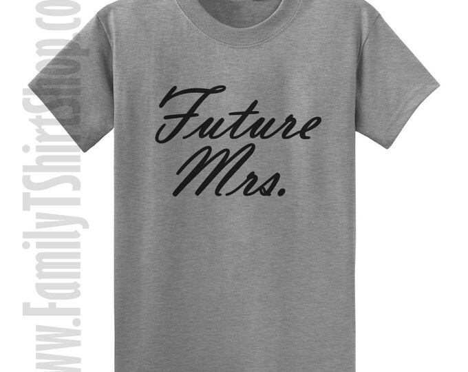 Future Mrs. T-shirt