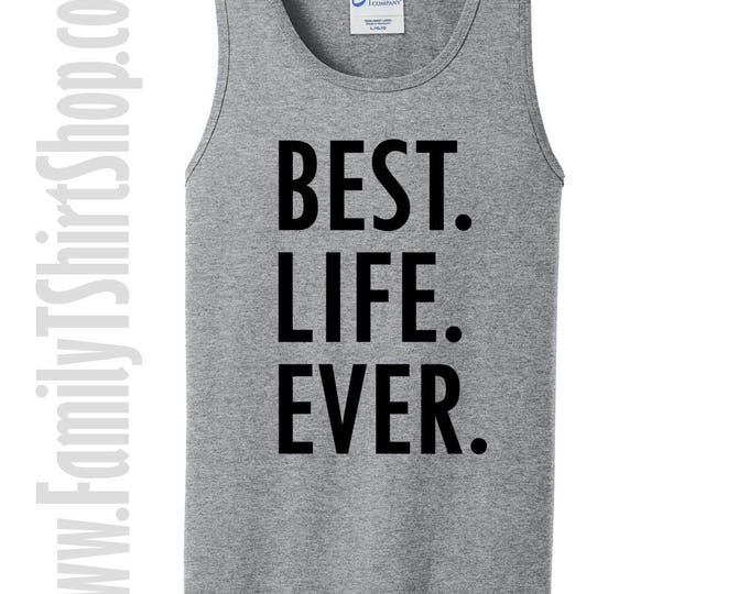 Best Life Ever Tank Top