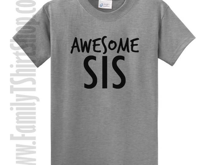 Awesome Sis T-shirt
