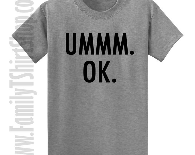 Ummm. Ok. T-shirt