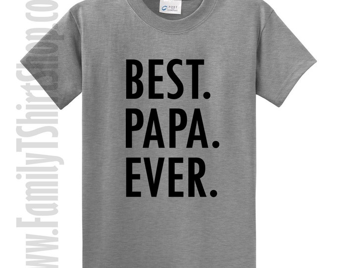 Best Papa Ever T-Shirt