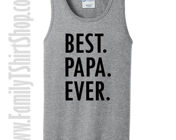 Best Papa Ever Tank Top