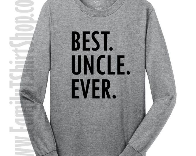 Best Uncle Ever Long SLeeve T-shirt