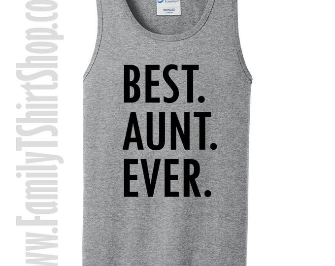 Best Aunt Ever Tank Top