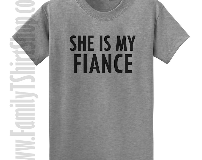 She is My Fiance T-Shirt
