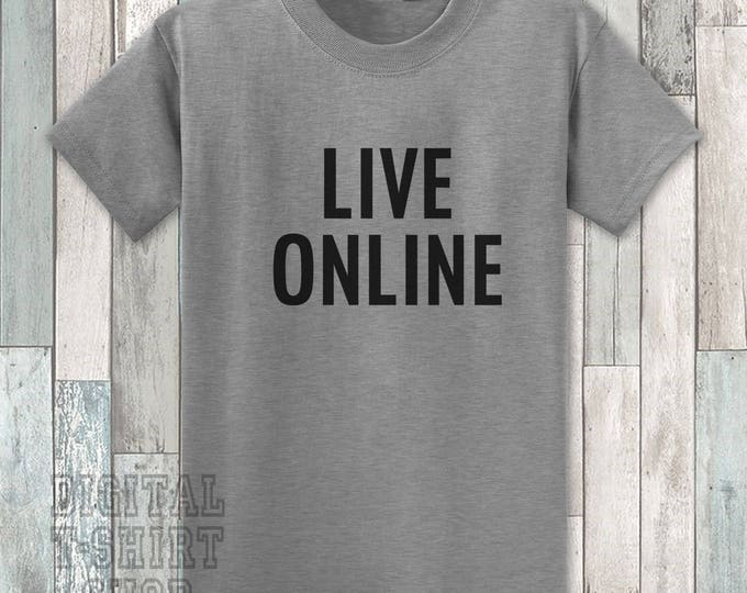 Live Online T-shirt