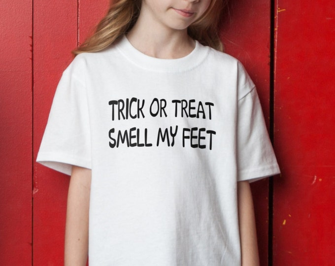 Trick or Treat Smell My Feet T-Shirt - Halloween Tee