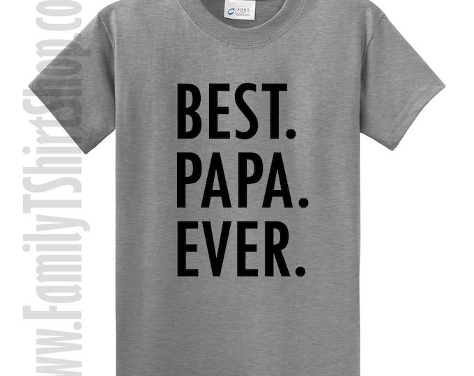 Best Papa Ever T-Shirt
