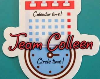 Team Colleen Sticker