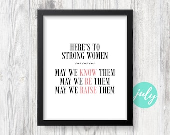Here's To Strong Women - Feminism Quote, Typography Wall Print, Handmade Office Decor