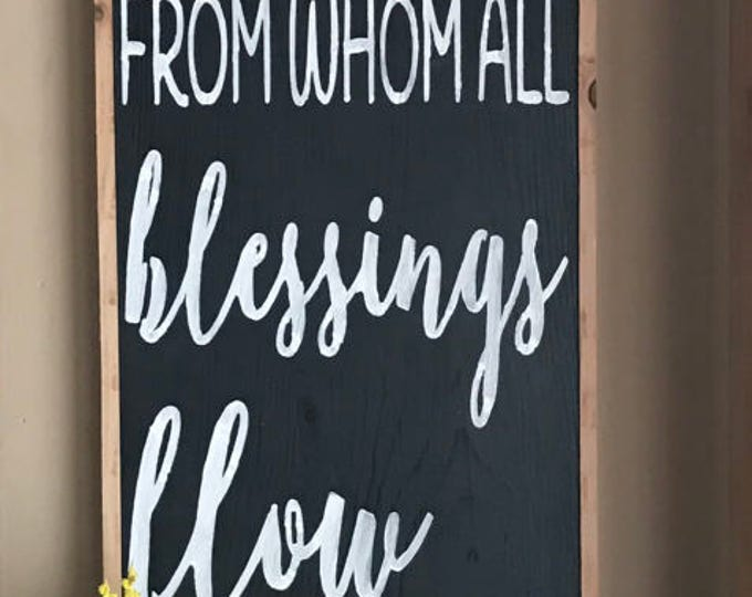 Praise God From Whom All Blessings Flow Romans 11:36 Framed Rustic Farmhouse Style Wood Sign