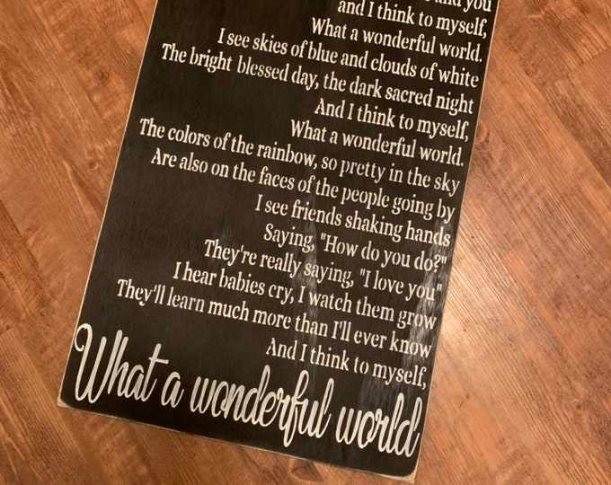 What A Wonderful World Song Lyric Farmhouse Decor Distressed Wood Sign Inspirational Handmade Sign Distressed Black Fixer Upper Farmhouse