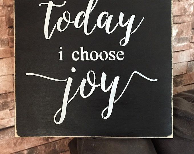 Today I Choose Joy Thankful Rustic Wood Sign