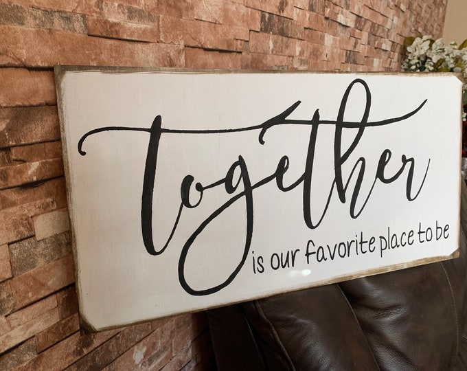Together Is Our Favorite Place To Be Farmhouse Decor Framed Handmade Rustic Wood Sign Fixer Upper Style