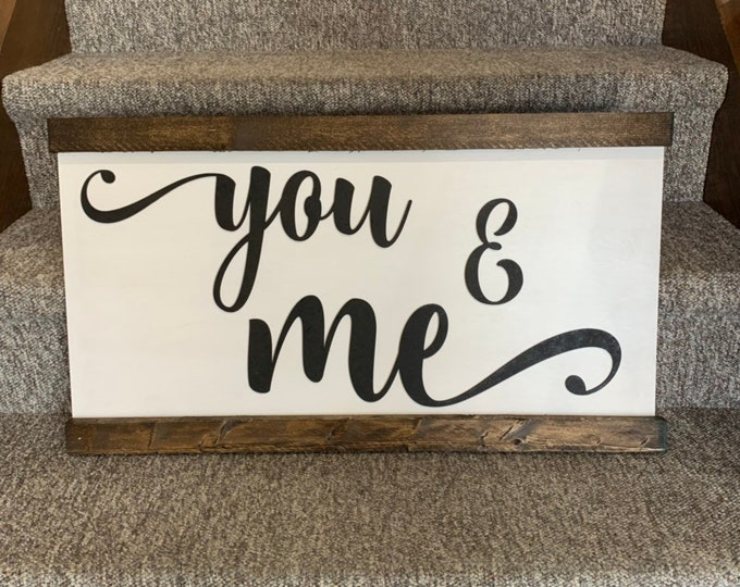 You & Me Laser Cut Wood 3D Farmhouse Decor Framed Handmade Rustic Wood Sign Fixer Upper Style
