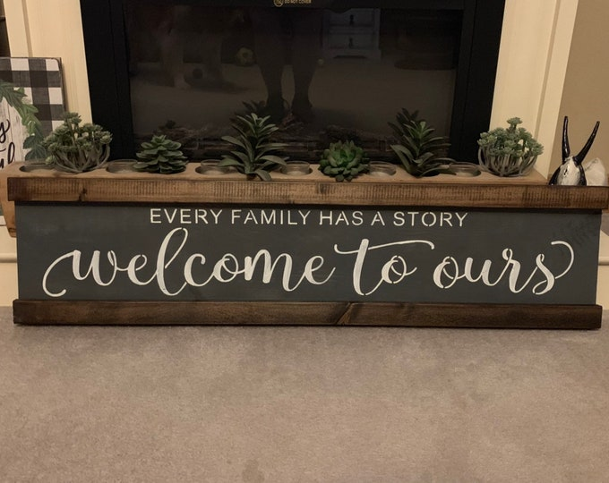 Every Family Has A Story Welcome To Ours Rustic Farmhouse Wood Sign