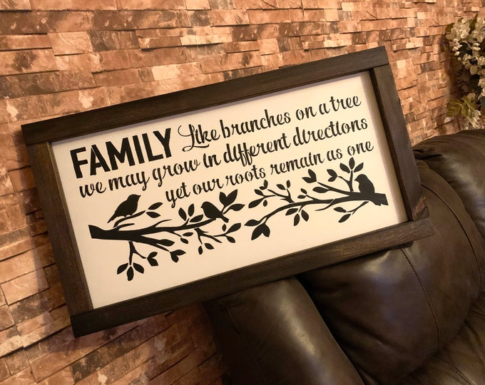 Family Like Branches On A Tree Grow In Different Directions Farmhouse Decor Framed Handmade Rustic Wood Sign Fixer Upper Style