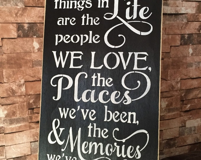 The Best Things In Life Primitive Rustic Distressed Wood Family Life Love Memories Wood Sign