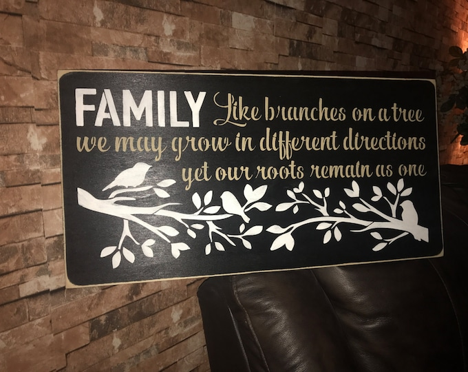 Family Like Branches On A Tree Bird Wood Sign
