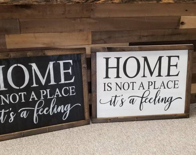 Home Is Not A Place Its A Feeling Farmhouse Decor Distressed Wood Sign Inspirational Handmade Sign Stained Walnut Fixer Upper Farmhouse Sign