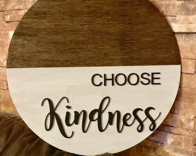 Round Sign Large Rustic Choose Kindness Farmhouse Wood Sign
