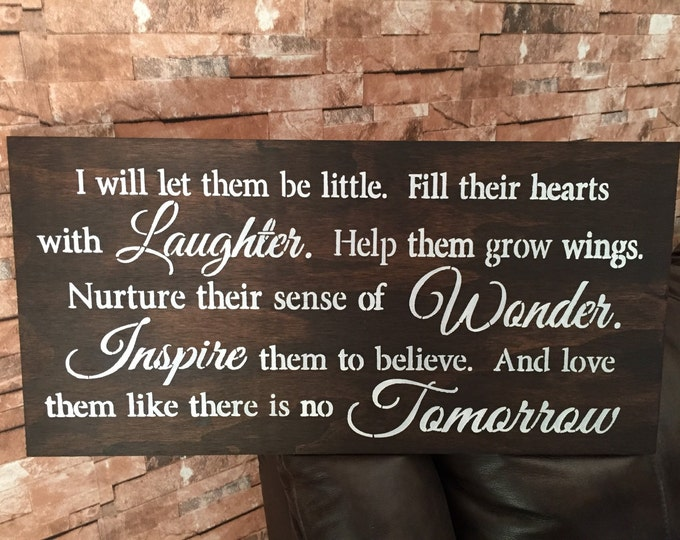 I Will Let Them Be Little Wonder Adventure Rustic Kids Room Nursery Baby Wood Sign