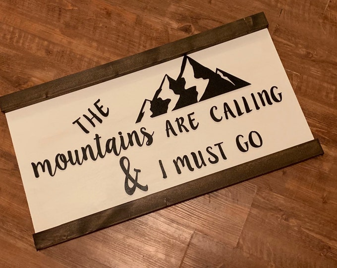 The Mountains Are Calling And I Must Go Laser Cut Wood 3D Farmhouse Decor Framed Handmade Rustic Wood Sign Fixer Upper Style