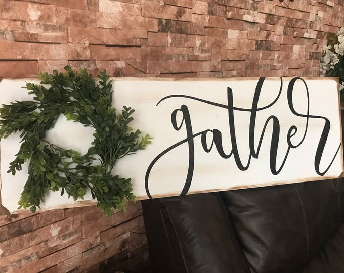 Gather Boxwood Large White Farmhouse Decor Fixer Upper Style Rustic Wood Sign