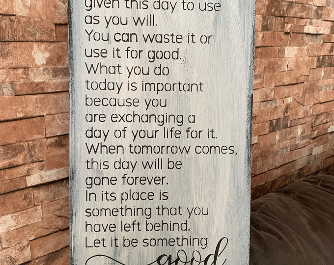 This Is The Beginning Of A New Day Use Is For Something Good 12x24 Wood Sign