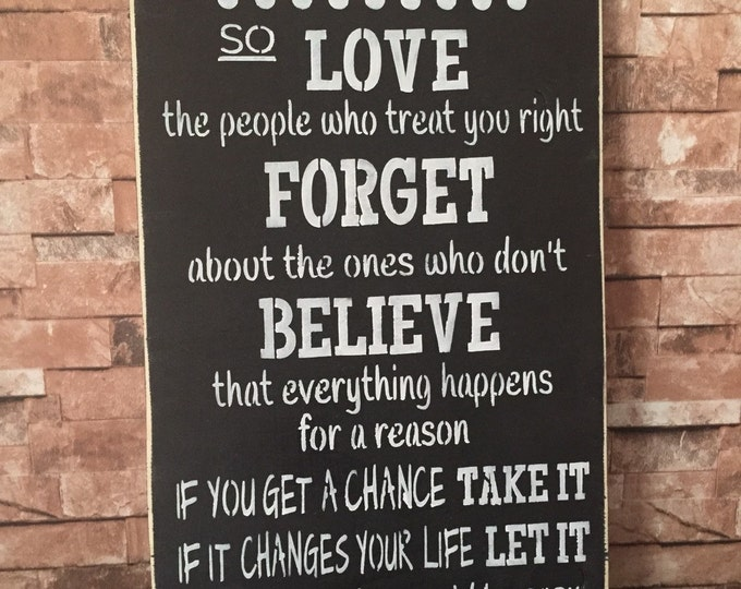 Life Is To Short Love Forget Believe Distressed Family Wood Sign